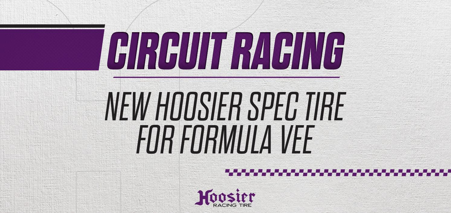 New Hoosier Spec Tire for Formula Vee Starting in 2019