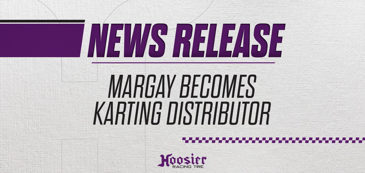 Hoosier Announces new Karting Distributor Agreement with Margay Racing