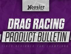Hoosier Introduces Additional Sizes for Drag Bracket Radial Tire Line
