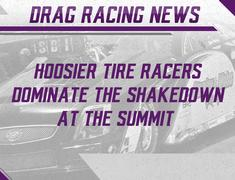 Hoosier Tire Racers Dominate the Shakedown at the Summit