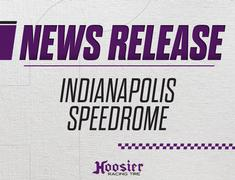 Hoosier, New Official Tire of Indianapolis Speedrome
